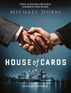 01.House of Cards. Bezwzgledna gra
