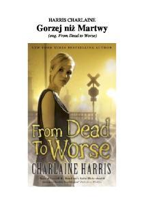 08 Gorzej niz martwy Charlaine Harris