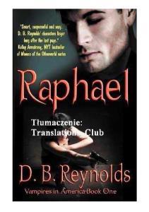 1 D.B. Reynolds - Vampires in America - Raphael