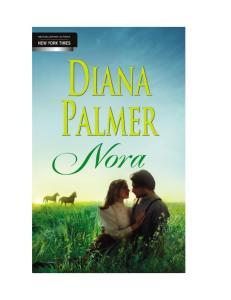 1. Diana Palmer--Nora