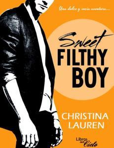 1. SWEET FILTHY BOY - CHRISTINA LAUREN