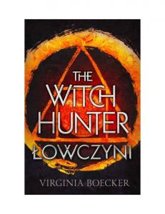 1 - Witch Hunter. Lowczyni - Virginia Boecker