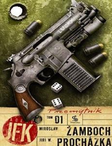 17. Zamboch M. i Prochazka J. W. 2010 - Agent JFK 01. Przemytnik