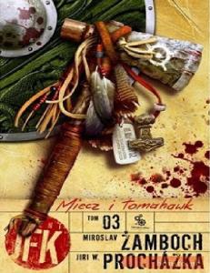 19. Zamboch M. i Prochazka J. W. 2011 - Agent JFK 03. Miecz i Tomahawk