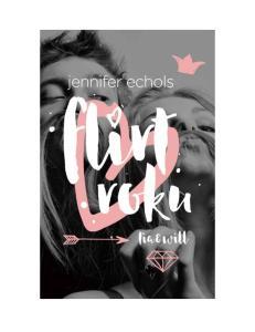 1.Jennifer Echols--Flirt roku