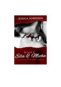 (2) The Secret of Ella and Micha THE SECRET Jessica Sorensen
