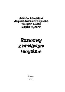 2017 - Adrian Zawadzki - Rozmowy z krwawym umysłem