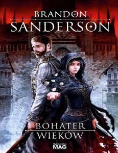 3 Bohater Wiekow Brandon Sanderson