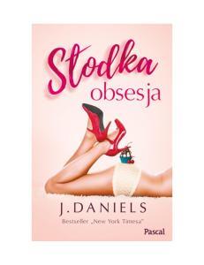 3 J Daniels Slodka obsesja