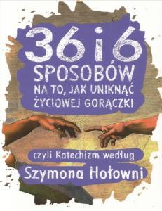 36 i 6 sposobow na to, jak unik - Szymon Holownia