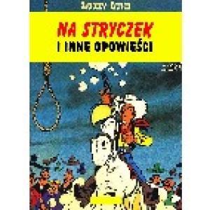 51. Na stryczek i inne