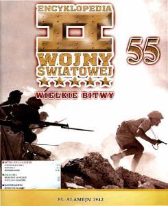 55 - Wielkie Bitwy - El-Alamein 1942