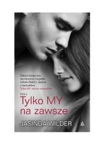 6 Tylko My na zawsze - Jasinda Wilder