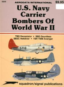6205 U.S. Navy Carrier Bombers of World War II