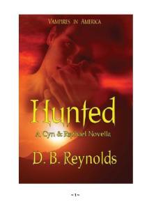 6,5 D B Reynolds Vampires in America Hunted
