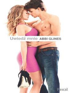 6.Uwiedz mnie - Abbi Glines