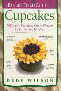 A Bakers Field Guide to Cupcakes