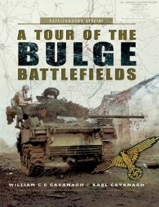 A Tour of the Battle of the Bulge Battlefields (Battleground Europe Special)