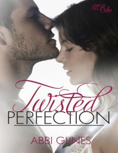 Abbi Glines - 1.Twisted Perfection