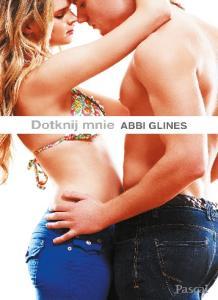 Abbi Glines - Morska bryza 4 Dotknij mnie - Abbi Glines -