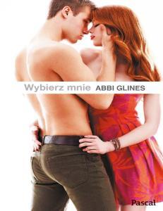 Abbi Glines - Wybierz mnie 2