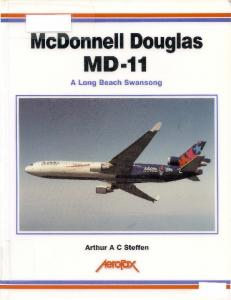 Aerofax - McDonnel Douglas MD-11. A Long Beach Swansong