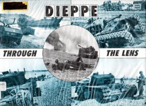 After the Battle Dieppe Through the Lens