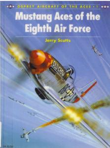 Aircraft of the Aces 001 - Mustang Aces of The Eighth Air Force