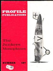 Aircraft Profile 187 - Junkers Monoplanes