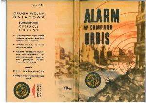 Alarm w kompanii ORBIS