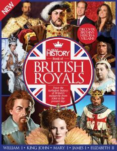 All About History Book of British Royals - 3-Edition 2016