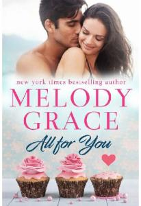 All for You (Sweetbriar Cove Bo )- Melody Grace(ang.)