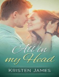 All In My Head (First Tracks Bo - Kristen James