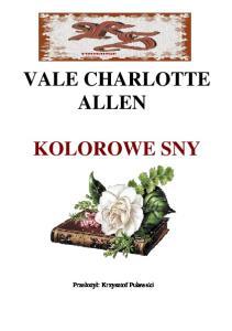 Allen Vale Charlotte - Kolorowe sny