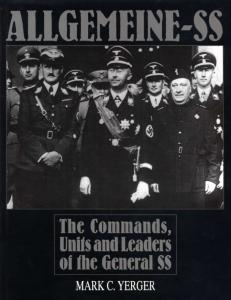 Allgemeine-SS, The Commands, Units and Leaders of the General SS
