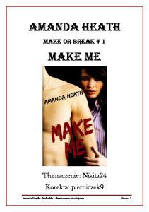 Amand Heath Make or break 1 Make me
