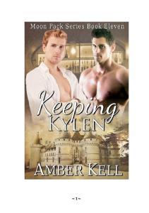 Amber Kell Moon Pack Series 11 Keeping Kylen