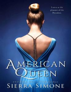 American Queen (The American Queen Trilogy #1) - Sierra Simone