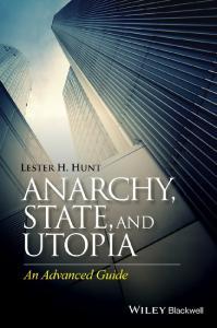Anarchy state utopia advanced guide