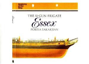 Anatomy of the Ship - The 32-gun Frigate Essex (2005)
