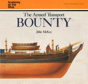 Anatomy of the Ship - The Armed Transport Bounty