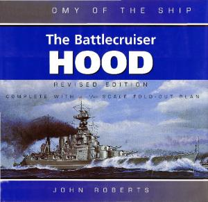 Anatomy of the Ship - The Battlecruiser Hood. Revised Edition (2001)