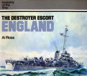 Anatomy of the Ship - The Destroyer Escort England (1985)