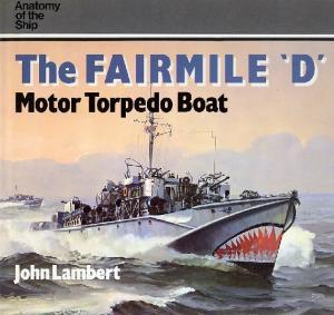 Anatomy of the Ship - The Fairmile D Motor Torpedo Boat