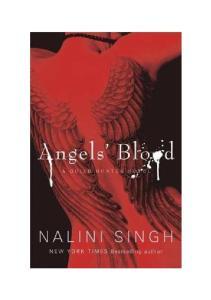 Angels Blood - Guild Hunter_Book 1 - Nalini Singh