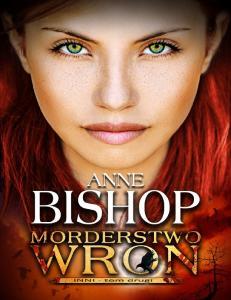 Anne Bishop Inni 2 Morderstwo wron