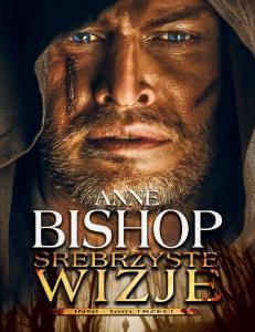 Anne Bishop Inni 3 Srebrzyste wizje