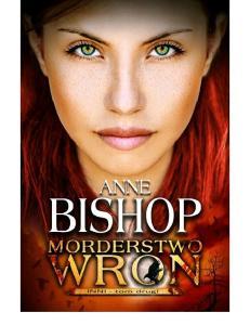 Anne Bishop Morderstwo wron (2)