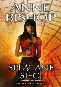 Anne Bishop - Splatane Sieci