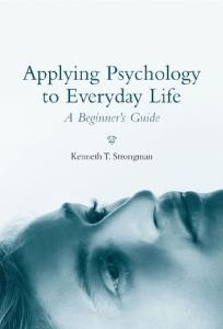 Applying Psychology to Everyday Life